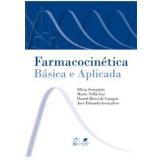 Farmacocinética - Sílvia Storpirtis , José Eduardo Gonçalves , María Nella Gai  ...