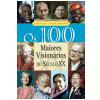Os 100 Maiores Vision�rios do S�culo XX