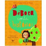 Débora Conta Histórias - Débora Seabra