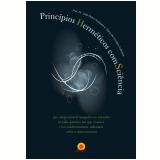Princípios Herméticos ComSciência (Ebook) - Prof. Dr. José Pedro Andreeta