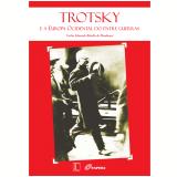 Trotsky e a Europa Ocidental do Entre Guerras (Ebook) - Carlos Eduardo Rebello De Mendonça