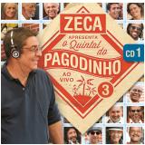 Zeca Pagodinho - O Quintal do Pagodinho Ao Vivo 3 (CD 1) (CD) - Zeca Pogidinho