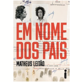 Em Nome dos Pais - Matheus Leitão