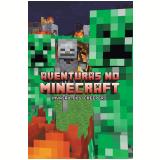 Aventuras no Minecraft - Invasão dos Creepers (Vol. 5) - Winter Morgan