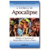 A Essência do Apocalipse - Martin Claret