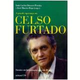 A Grande Esperança em Celso Furtado - Celso Furtado, Leda Maria Paulani, Luiz Carlos Bresser-Pereira ...