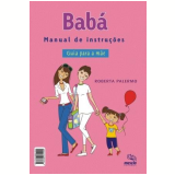 Babá: Manual de Instruções - Roberta Palermo