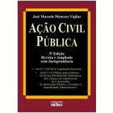 Ação Civil Pública - José Marcelo Menezes Vigliar