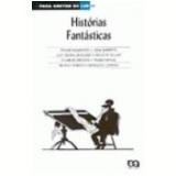 Histórias Fantásticas 5ª Edição - Edgar Allan Poe, Charles Dickens, Guy de Maupassant ...