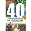 40 Contribui��es Pessoais para a Sustentabilidade
