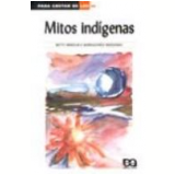 Mitos Indígenas - Betty Mindlin, Narradores IndÍgenas