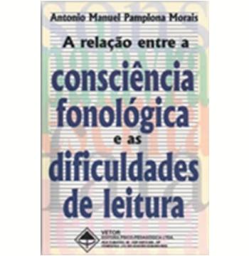 A Relação entre a Consciência Fonológica e as Dificuldades de Leitura