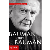 Bauman Sobre Bauman