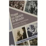 Vozes no Centro do Mundo - Henrique Cymerman