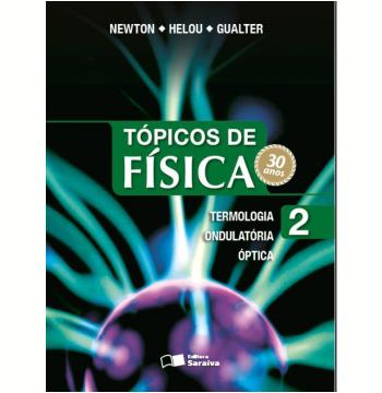 Tópicos De Física - Volume 2 - Ensino Médio