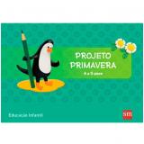 Primavera 4 A 5 Kit - Educação Infantil -