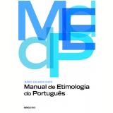 Manual De Etimologia Do Português - Mario Eduardo Viaro