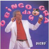 Dicro - O BINGO DA SOGRA (CD) - Dicro