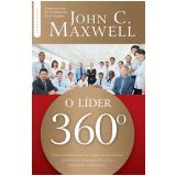 O Líder 360º - John C. Maxwell