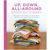 Up, Down, All-Around Stitch Dictionary (Ebook) - BERNARD