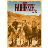 Cinema Faroeste (Vol. 3) (DVD) - Raoul Walsh, Robert Wise, Nicholas Ray, Budd Boetticher, William Fraker, André De Toth