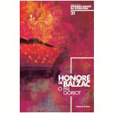 Honoré de Balzac (Vol. 21) - Celina Portocarrero, Ilana Heineberg