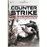 Counter-Strike Desvendado (Ebook) - Ricardo Caetano