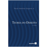 Teoria do Direito - Palo Hamilton Siqueira Jr.