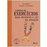 Caderno de Exercícios Para Praticar a Lei da Atração - Slavica Bogdanov
