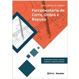 Ferramentaria de Corte, Dobra e Repuxo - Paulo Samuel De Almeida