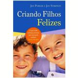 Criando Filhos Felizes - Jan Parker, Jan Stimpson