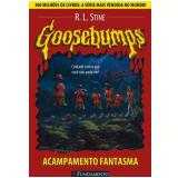 Goosebumps (Vol. 2): Acampamento Fantasma - R. L. Stine