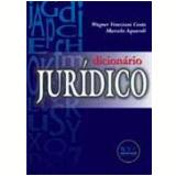 Dicionário Jurídico - Wagner Veneziani Costa, Marcelo Aquaroli