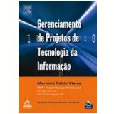 Gerenciamento de Projetos de Tecnologia da Informação - Marconi  Vieira