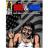 Bob & Harv - Robert Crumb, Harvey Pekar