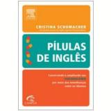 Pílulas de Inglês - Vocabulário - Cristina Schumacher