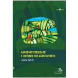 Agrobiodiversidade e Direitos dos Agricultores - Juliana Santilli