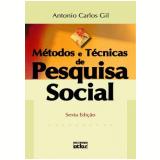 Métodos e Técnicas de Pesquisa Social - Antonio Carlos Gil