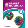 Projeto Arariba - Matematica - Ensino Fundamental Ii - 8� Ano
