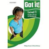 Got It! 1 Student Book - Workbook -