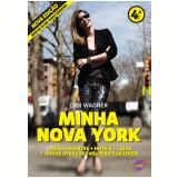 Minha Nova York 4a Edição (Ebook) - Didi Wagner