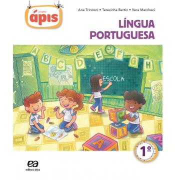 Projeto Ápis Português 1º Ano - Ensino Fundamental I - Reformulado