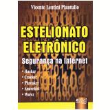 Estelionato Eletronico - Vicente Lentini Plantullo