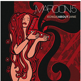 Maroon 5 - Songs About Jane (CD) - Maroon 5
