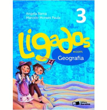 Ligados.com Geografia 3º Ano - Ensino Fundamental I