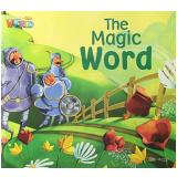 Welcome To Our World 3 - Reader 11: The Magic Word - Big Book - Jill Korey O'sullivan   Joan Kang Shin