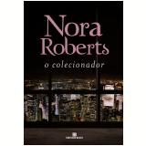 O Colecionador - Nora Roberts