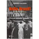 Hello, Brasil! - E Outros Ensaios - Contardo Calligaris