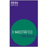 O Narcotráfico - Mário Magalhães