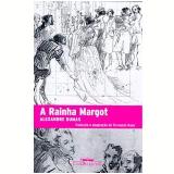 A Rainha Margot - Alexandre Dumas